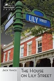 The House on Lily Street by Jack Vance
