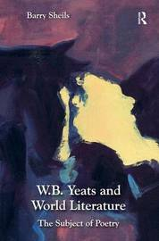 W.B. Yeats and World Literature by Barry Sheils image