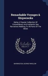 Remarkable Voyages & Shipwrecks by Barrington George Winslow image