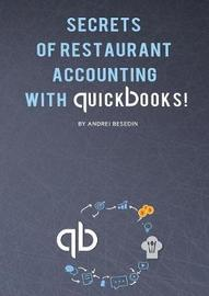 Secrets of Restraurant Accounting with Quickbooks! by Andrei Besedin