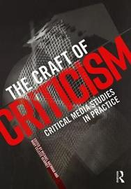 The Craft of Criticism
