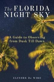 The Florida Night Sky by Elinor De Wire