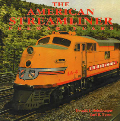 American Streamliner by Donald J. Heimburger image