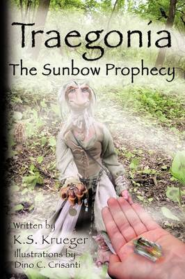 Traegonia The Sunbow Prophecy by K.S. Krueger image