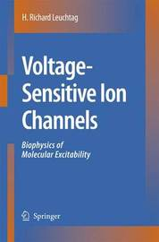 Voltage-Sensitive Ion Channels by H.Richard Leuchtag image