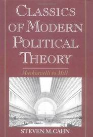 Classics of Modern Political Theory image