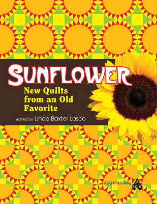 Sunflower - New Quilts from an Old Favorite