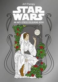 Star Wars Art Therapy Colouring Book by Lucasfilm Ltd