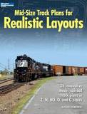 Mid-Size Track Plans for Realistic Layouts by Bernard Kempinski