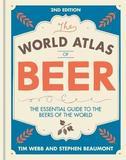 World Atlas of Beer by Tim Webb