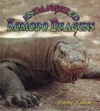 Endangered Komodo Dragons by Bobbie Kalman image