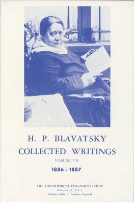Collected Writings of H. P. Blavatsky, Vol. 6 by H.P. Blavatsky