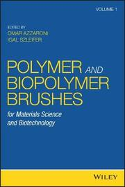 Polymer and Biopolymer Brushes by Omar Azzaroni
