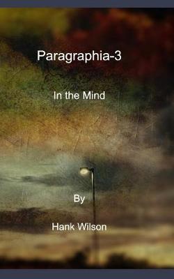 Paragraphia-3 by Hank Wilson