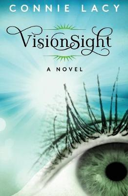 Visionsight by Connie Lacy