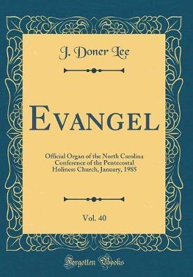 Evangel, Vol. 40 by J Doner Lee image