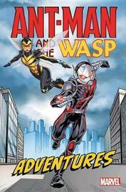 Ant-man And The Wasp Adventures by Christopher Yost