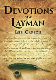 Devotions of a Layman by Lee Carson image
