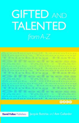 Gifted and Talented Education from A-Z by Jacquie Buttriss image