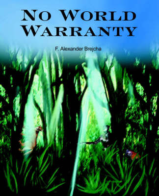 No World Warranty by F. Alexander Brejcha image
