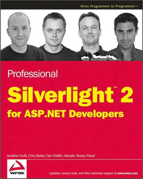 Professional Silverlight 2 for ASP.NET Developers by Chris Barker