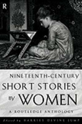 Nineteenth Century Short Stories by Women