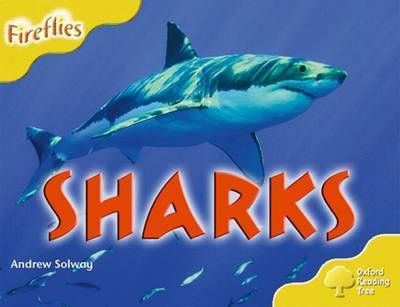 Oxford Reading Tree: Level 5: More Fireflies A: Sharks by Andrew Solway