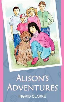 Alison's Adventures by Ingrid Clarke image