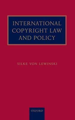 International Copyright Law and Policy by Silke von Lewinski image