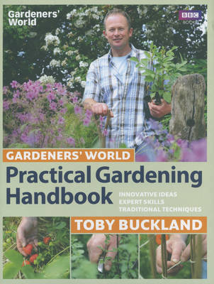 Gardeners' World Practical Gardening Handbook by Toby Buckland image
