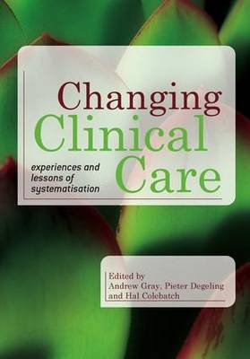 Changing Clinical Care by Andrew Gray