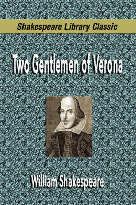 Two Gentlemen of Verona (Shakespeare Library Classic) by William Shakespeare image