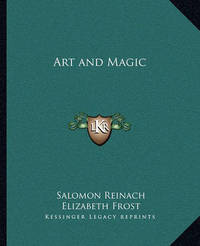 Art and Magic by Elizabeth Frost