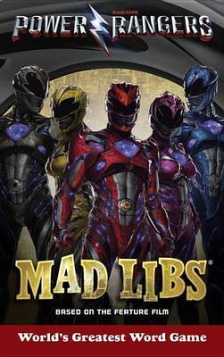 Power Rangers Mad Libs by Gabriel P Cooper