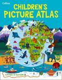 Collins Children's Picture Atlas by Collins Maps