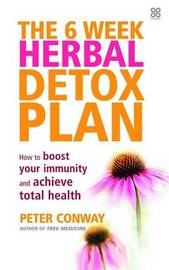 The 6 Week Herbal Detox Plan by Peter Conway image