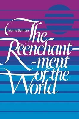 The Reenchantment of the World by Morris Berman image