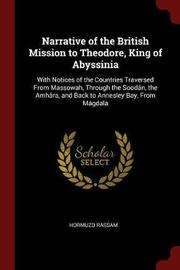 Narrative of the British Mission to Theodore, King of Abyssinia by Hormuzd Rassam image