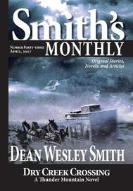 Smith's Monthly #43 by Dean Wesley Smith