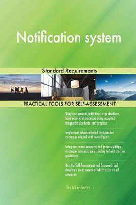 Notification System Standard Requirements by Gerardus Blokdyk image