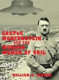 Castle Werfenstein and the Wonder Women of Vril by William a Hinson image