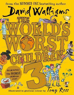 The World's Worst Children 3 by David Walliams image