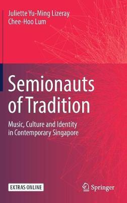 Semionauts of Tradition by Juliette Yu-Ming Lizeray
