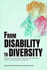 From Disability to Diversity by Lynne C. Shea