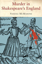 Murder in Shakespeare's England by Vanessa McMahon