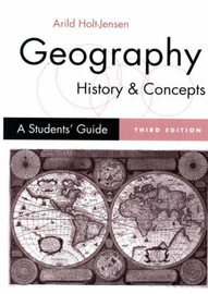 Geography, History and Concepts: A Student's Guide by Arild Holt-Jensen image