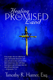 Healing the Promised Land by Esq Timothy Harner image