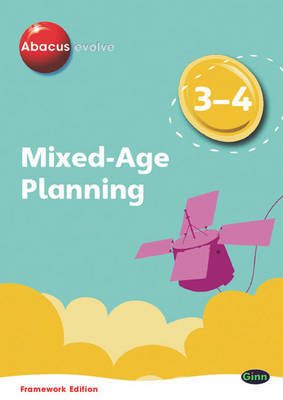 Abacus Evolve Mixed Age Planning Year 3 and Year 4: 3-4 by Ruth Merttens, BA MED image