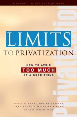 Limits to Privatization by Ernst Ulrich Von Weizsacker image