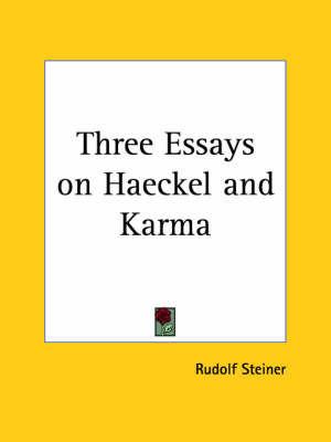 Three Essays on Haeckel by Rudolf Steiner